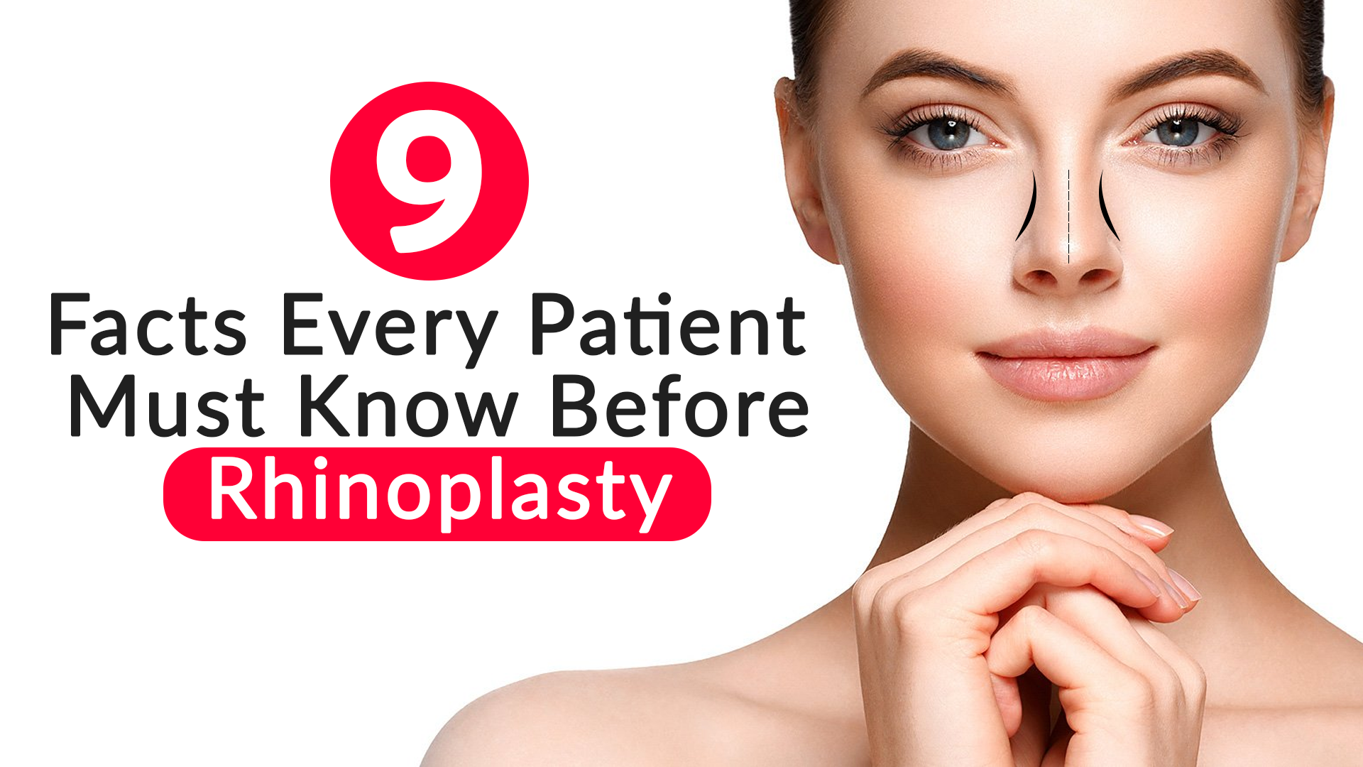 9 Facts Every Patient Must Know Before Rhinoplasty Blog Care Well Medical Centre