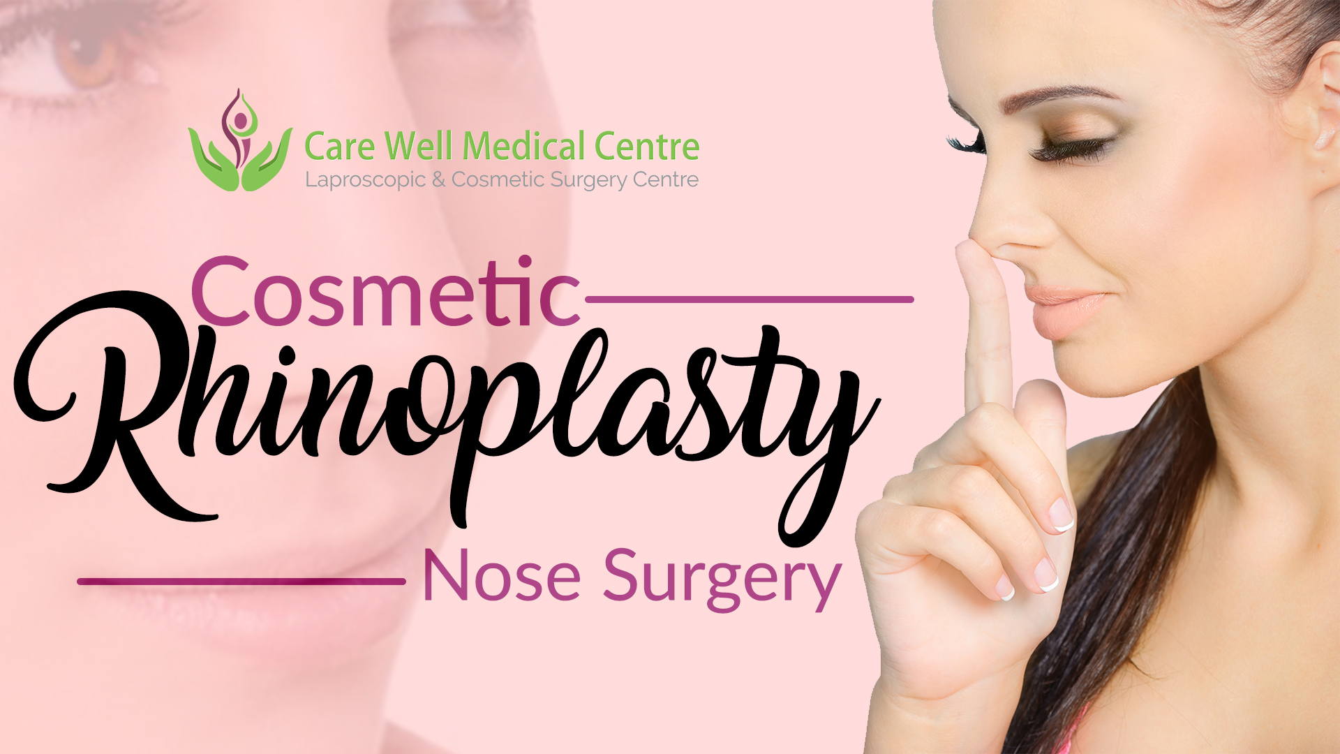 Steps In Cosmetic Rhinoplasty Nose Surgery Blog Care Well Medical Centre